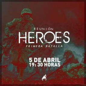 Reunion Heroes 5 de Abril
